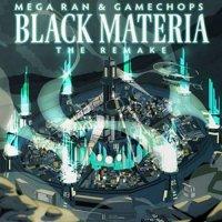 Mega Ran -Black Materia: The Remake