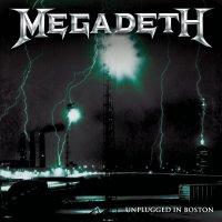 Megadeth -Unplugged In Boston