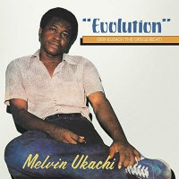 Melvin Ukachi -Evolution - Bring Back The Ofege Beat
