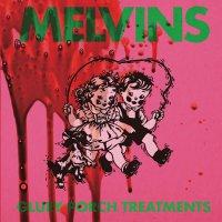 Melvins -Gluey Porch Treatments