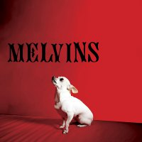 Melvins -Nude With Boots