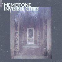 Memotone - Invisible Cities