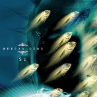 Mercan Dede -Su
