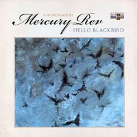 Mercury Rev -Hello Blackbird