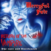 Mercyful Fate - Return Of The Vampire
