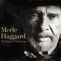 Merle Haggard -Working In Tennessee