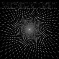 Meshuggah - Meshuggah