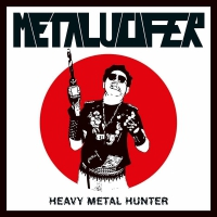 Metalucifer -Heavy Metal Hunter