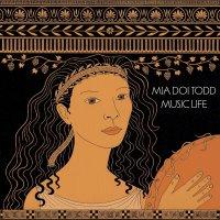 Mia Doi Todd -Music Life