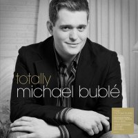 Michael Bublé -Totally