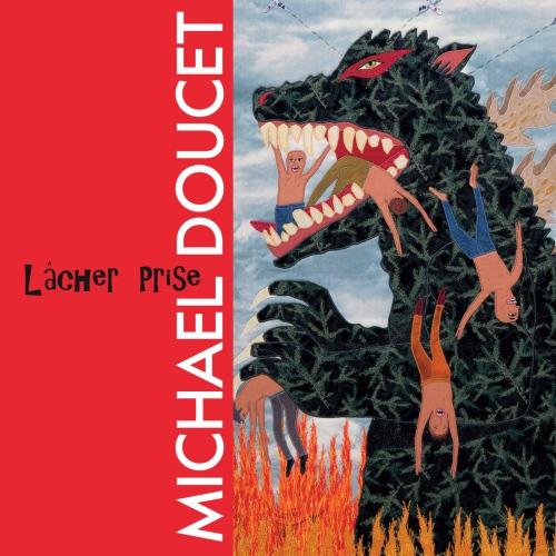 Michael Doucet - Lacher Prise