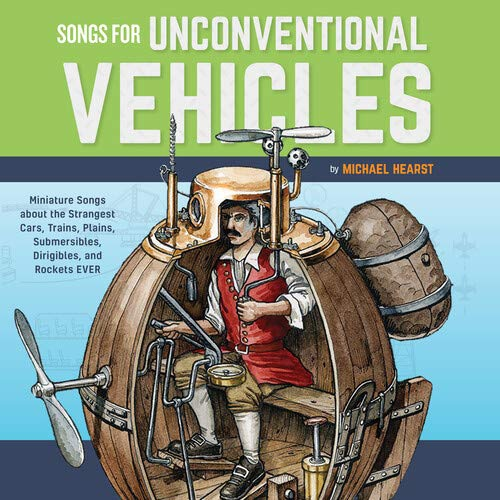 Michael Hearst - Songs For Unconventional Vehicles
