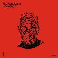 Michael Klein - No Mercy