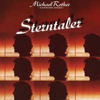 Michael Rother -Sterntaler
