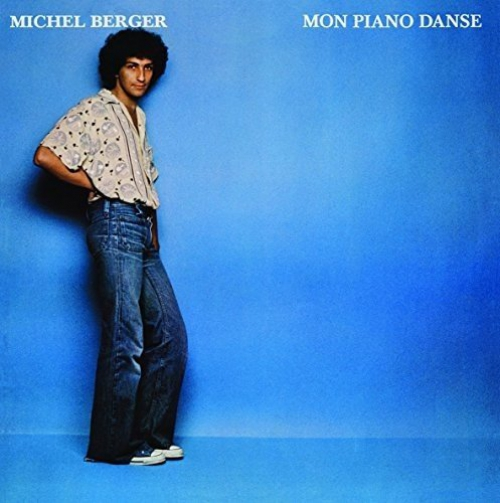 Michel Berger Mon Piano Danse Upcoming Vinyl July 8