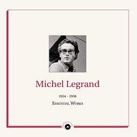 Michel Legrand - Essential Works 1954-1959