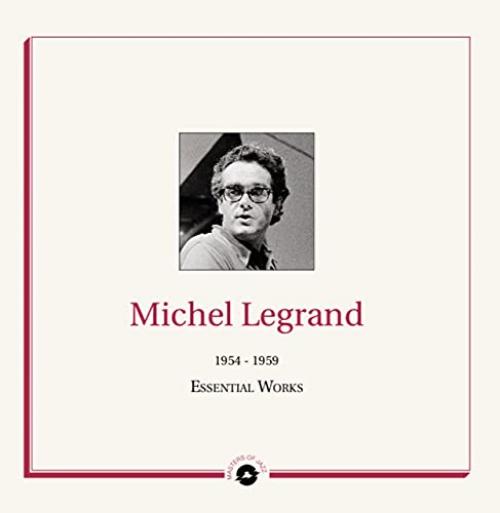 Michel Legrand -Essential Works 1954-1959