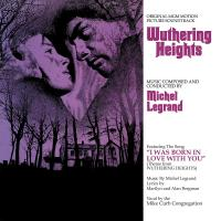 Michel Legrand - Wuthering Heights: Original Mgm Motion Picture Soundtrack
