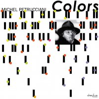 Michel Petrucciani -Colors