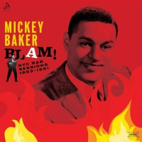 Mickey Baker - Blam! Nyc R&b Sessions