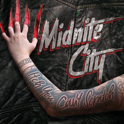 Midnite City -Itch You Can't Scratch