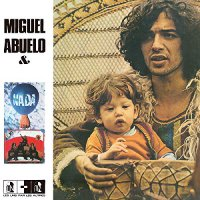 Miguel & Nada Abuelo - Miguel Abuelo & Nada