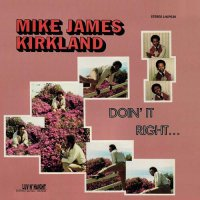 Mike James Kirkland - Doin' It Right