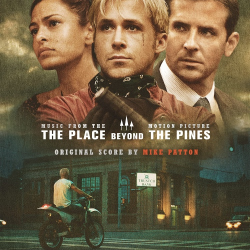 Mike Patton -The Place Beyond The Pines