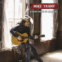 Mike Tramp -Everything Is Alright