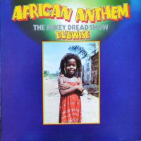 Mikey Dread - African Anthem Dubwise: The Mikey Dread Show