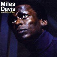 Miles Davis -In A Silent Way