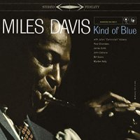 Miles Davis -Kind Of Blue (Stereo )