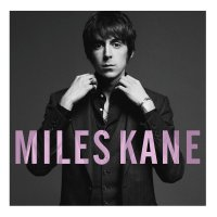 Miles Kane - Colour Of The Trap