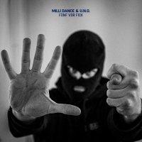 Milli Dance / U.n.o. -Fünf Vor Fick