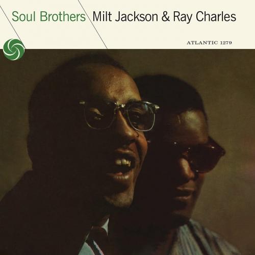 Milt Jackson  &  Ray Charles -Soul Brothers