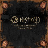 Ministry -Every Day Is Halloween - Greatest Tricks