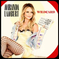 Miranda Lambert - Wildcard