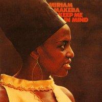 Miriam Makeba -Keep Me In Mind