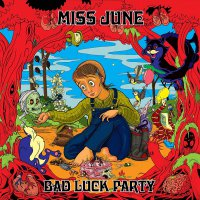 Miss June -Bad Luck Party