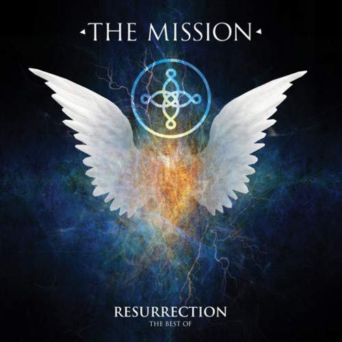 Mission - Resurrection - The Best Of The Mission