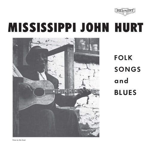 Mississippi John Hurt - Folks Songs And Blues