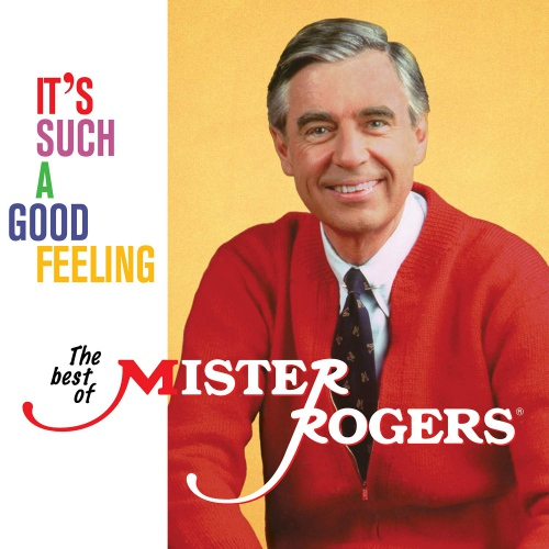 Mister Rogers -It's Such A Good Feeling: The Best Of Mister Rogers