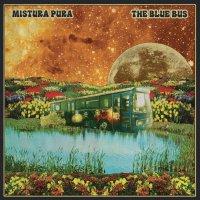 Mistura Pura - The Blue Bus