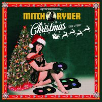Mitch Ryder - Christmas Take A Ride