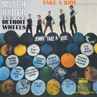 Mitch Ryder & Detroit Wheels - Take A Ride