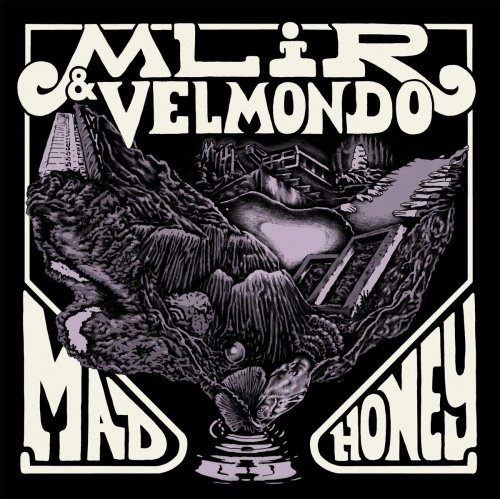 Mlir  &  Velmondo - Mad Honey