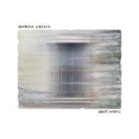 Mobina Galore - Don't Worry