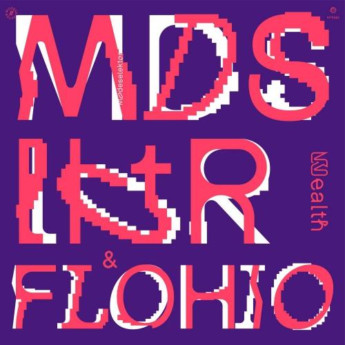 Modeselektor (Feat. Flohio) -Wealth