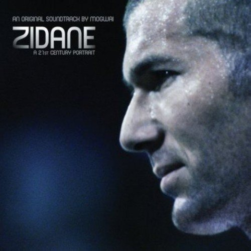 Mogwai - Zidane - A 21St Century Portrait An Original Soundtrack By Mogwai