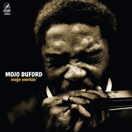 Mojo Buford - Mojo Workin'